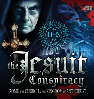 Jesuit Conspiracy for world takeover