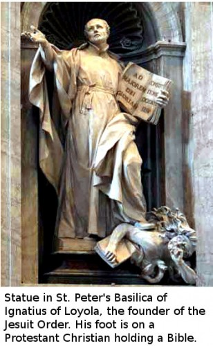 Statue in St. Peter's Basilica of Ignatius of Loyola, the founder of the Jesuit Order. His foot is on a Protestant Christian holding a Bible.