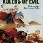 Book Report: Rulers of Evil – Useful Knowledge about Governing Bodies, By F. Tupper Saussy