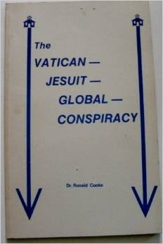 Book Report: The Jesuit Vatican Global Conspiracy