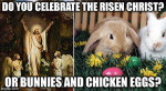 A Risen Christ or Pagan Easter?